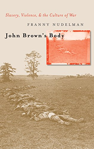 9780807855577: John Brown's Body: Slavery, Violence, and the Culture of War (Cultural Studies of the United States)