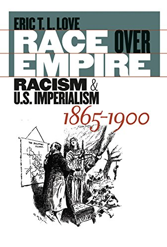 9780807855652: Race over Empire: Racism and U.S. Imperialism, 1865-1900