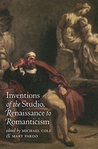 9780807855683: Inventions of the Studio, Renaissance to Romanticism (Bettie Allison Rand Lectures in Art History)