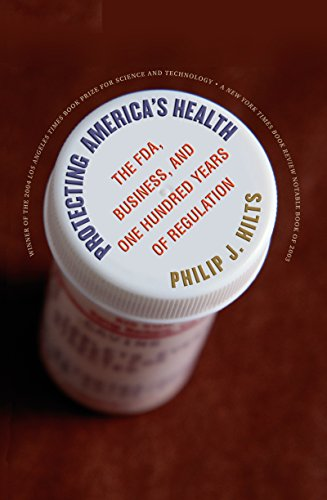 9780807855829: Protecting America's Health: The FDA, Business, and One Hundred Years of Regulation