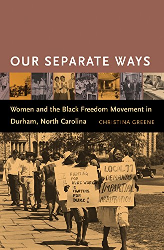 9780807856000: Our Separate Ways: Women and the Black Freedom Movement in Durham, North Carolina