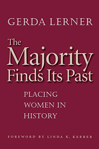 9780807856062: The Majority Finds Its Past: Placing Women in History