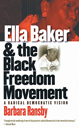 9780807856161: Ella Baker And The Black Freedom Movement: A Radical Democratic Vision