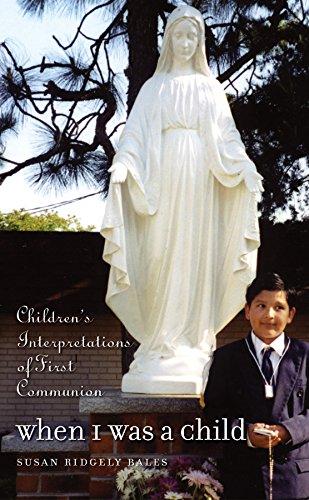 9780807856338: When I Was a Child: Children's Interpretations of First Communion