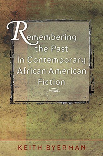 9780807856475: Remembering the Past in Contemporary African American Fiction