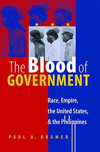 9780807856536: The Blood of Government: Race, Empire, the United States, and the Philippines