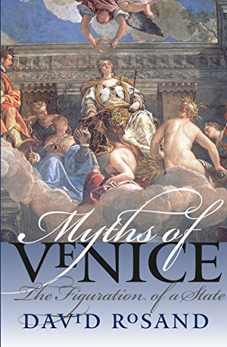 9780807856635: Myths of Venice: The Figuration of a State (Bettie Allison Rand Lectures in Art History)
