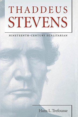 9780807856666: Thaddeus Stevens: Nineteenth-Century Egalitarian (Civil War America)