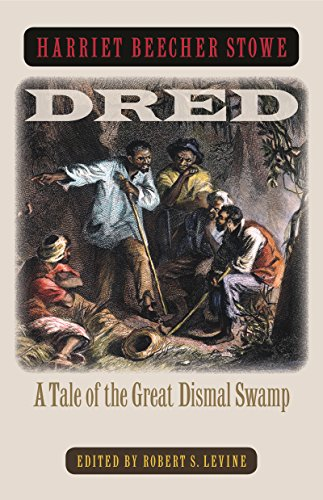 9780807856857: Dred: A Tale of the Great Dismal Swamp
