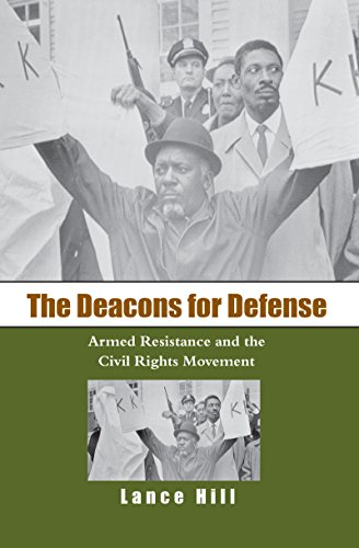 9780807857021: The Deacons for Defense: Armed Resistance And the Civil Rights Movement