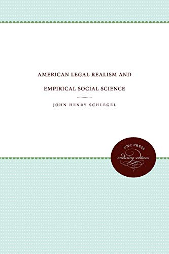 9780807857533: American Legal Realism and Empirical Social Science (Studies in Legal History)