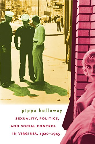 9780807857649: Sexuality, Politics, and Social Control in Virginia, 1920-1945