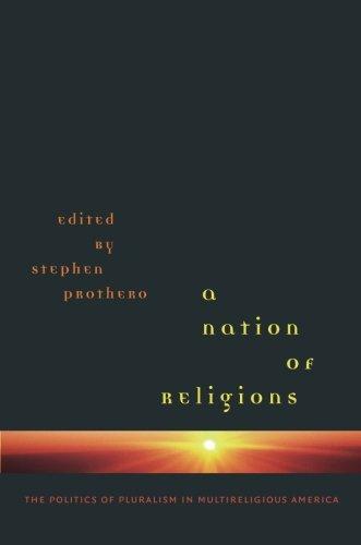 9780807857700: A Nation of Religions: The Politics of Pluralism in Multireligious America