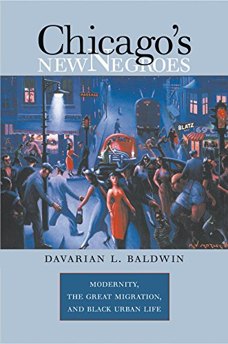9780807857991: Chicago's New Negroes: Modernity, the Great Migration, and Black Urban Life
