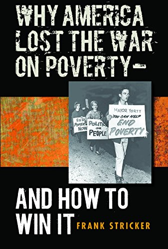 9780807858042: Why America Lost the War on Poverty-And How to Win It
