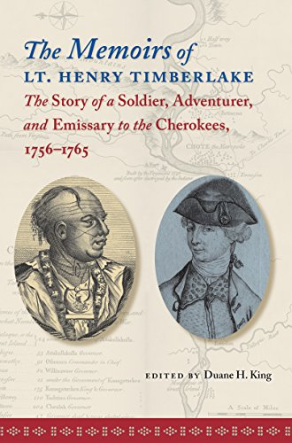 9780807858271: The Memoirs of Lt. Henry Timberlake: The Story of a Soldier, Adventurer, and Emissary to the Cherokees, 1756-1765