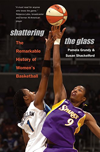 9780807858295: Shattering the Glass: The Remarkable History of Women's Basketball