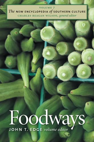 9780807858400: The New Encyclopedia of Southern Culture, Vol. 7: Foodways