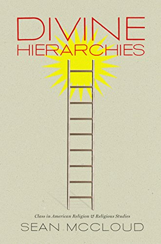 9780807858493: Divine Hierarchies: Class in American Religion and Religious Studies