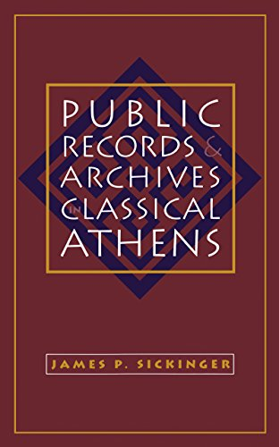 9780807858516: Public Records and Archives in Classical Athens (Studies in the History of Greece and Rome)