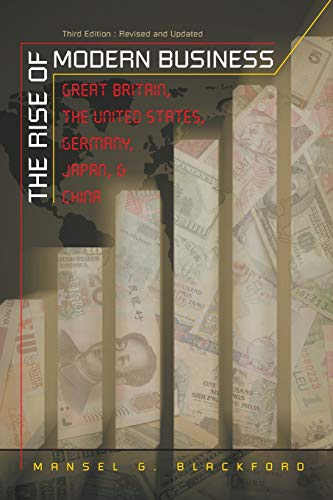 9780807858868: The Rise of Modern Business: Great Britain, the United States, Germany, Japan, and China