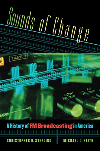 9780807858882: Sounds of Change: A History of FM Broadcasting in America