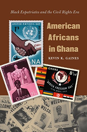 9780807858936: American Africans in Ghana: Black Expatriates and the Civil Rights Era (The John Hope Franklin Series in African American History and Culture)
