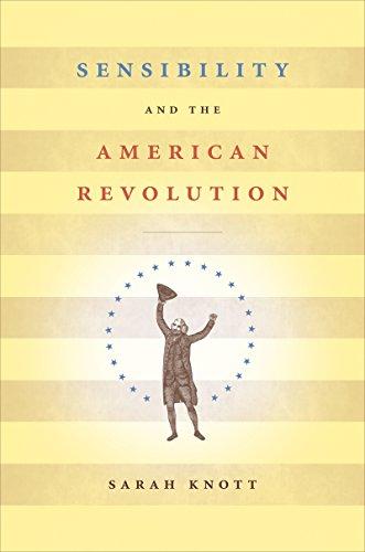 9780807859186: Sensibility and the American Revolution