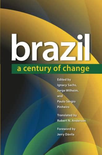 Brazil A Century of Change Latin America