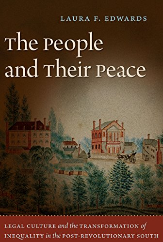 9780807859322: The People and Their Peace: Legal Culture and the Transformation of Inequality in the Post-Revolutionary South