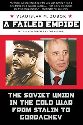 9780807859582: A Failed Empire: The Soviet Union in the Cold War from Stalin to Gorbachev (The New Cold War History)