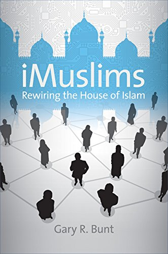 iMuslims: Rewiring the House of Islam (Paperback): Gary R. Bunt