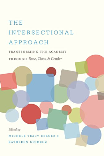 9780807859810: The Intersectional Approach: Transforming the Academy through Race, Class, and Gender