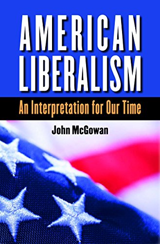 9780807861806: American Liberalism: An Interpretation for Our Time (H. Eugene and Lillian Youngs Lehman Series)