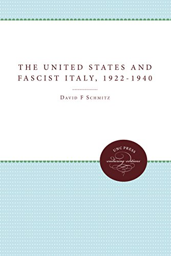 9780807865897: The United States and Fascist Italy, 1922-1940