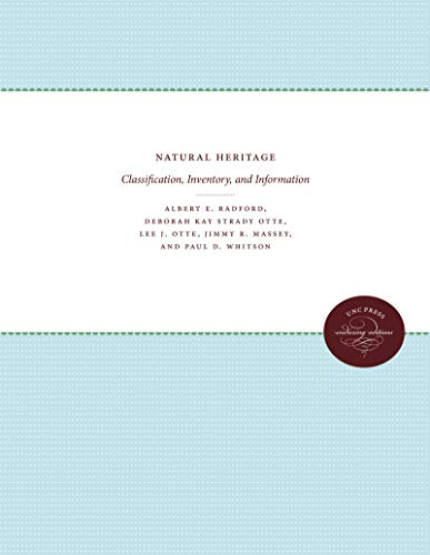 Natural Heritage: Classification, Inventory, and Information: Albert E. Radford,