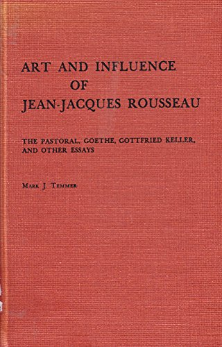 Art and Influence of Jean-Jacques Rousseau: Pastorale,: Temmer, Mark J.