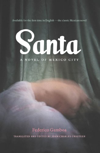 Santa: A Novel of Mexico City (Paperback): Federico Gamboa