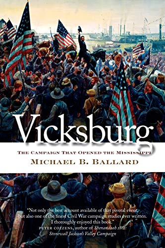 9780807871287: Vicksburg: The Campaign That Opened the Mississippi (Civil War America)