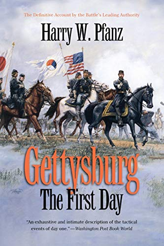 9780807871317: Gettysburg: The First Day