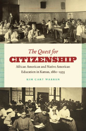 9780807871379: The Quest for Citizenship: African American and Native American Education in Kansas, 1880-1935
