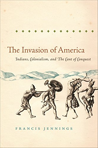 9780807871447: The Invasion of America: Indians, Colonialism, and the Cant of Conquest (Published for the Omohundro Institute of Early American History and Culture, Williamsburg, Virginia)