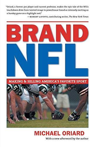 9780807871560: Brand NFL: Making and Selling America's Favorite Sport