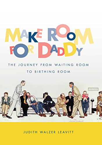 9780807871683: Make Room for Daddy: The Journey from Waiting Room to Birthing Room