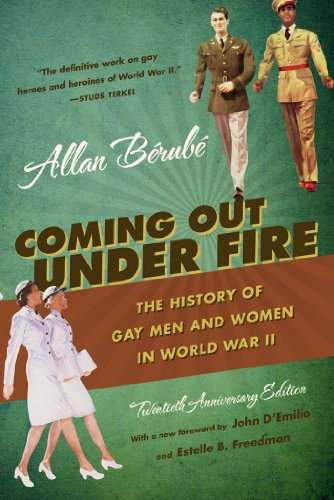 9780807871775: Coming Out Under Fire: The History of Gay Men and Women in World War II