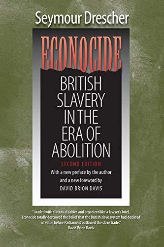 9780807871799: Econocide: British Slavery in the Era of Abolition