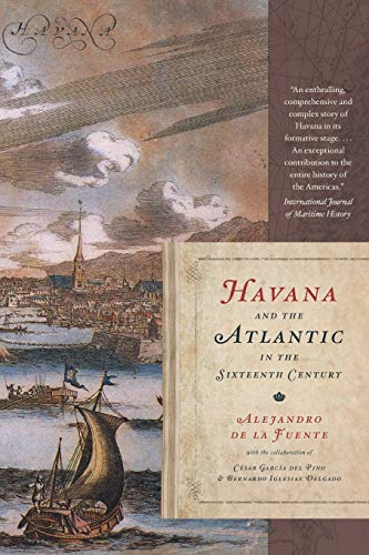 9780807871874: Havana and the Atlantic in the Sixteenth Century (Envisioning Cuba)
