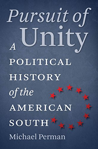 9780807872284: Pursuit of Unity: A Political History of the American South