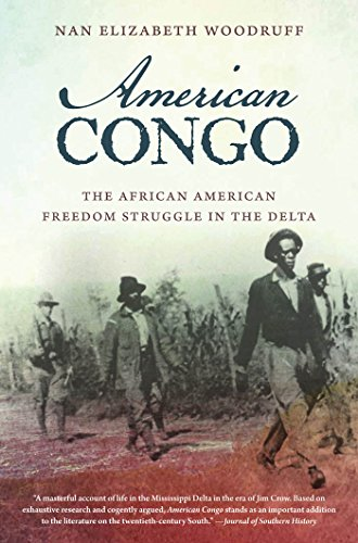 American Congo: The African American Freedom Struggle in the Delta: Nan Elizabeth Woodruff