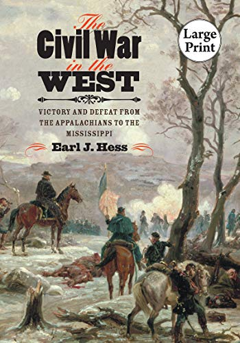 9780807872314: The Civil War in the West: Victory and Defeat from the Appalachians to the Mississippi (Littlefield History of the Civil War Era)